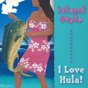 ISLAND20STYLE-I20LOVE20HULA!.jpg